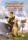 Image de Racconti del guardaparco. Storie di animali del parco del Gran Paradiso