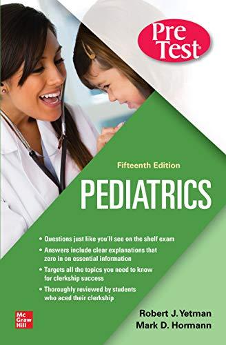 Pediatrics PreTest Self-Assessment And Review, Fifteenth Edition - http://medicalbooks.filipinodoctors.org