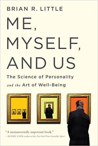 Me, Myself, and Us: The Science of Personality and the Art of Well-Beingの書影
