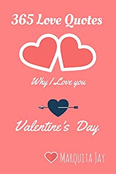 365 Love Quotes Why I love You: Valentines Day Stories (Inspirational ...