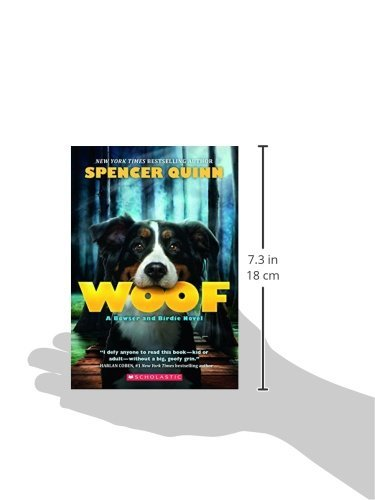 Woof A Bowser And Birdie Novel Spencer Quinn 9780545643320