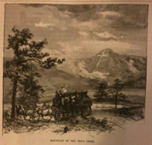 (1880 Colorado Pike's Peak Grand Canon of Arkansas Kokomo Spanish Peaks)