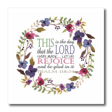 (3dRose TNMGraphics Scripture - Psalm 118 Floral Wreath This is the Day the Lord Has Made - 6x6 Iron on Heat Transfer for White Material)