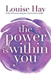 """The Power Is Within You"" av Louise Hay"