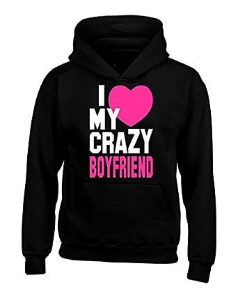 Amazon.com: Shop4Ever® I Love My Crazy Boyfriend Unisex Hoodie ...