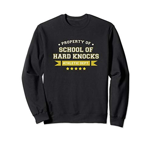 Property of School of Hard Knocks Athletic Dept ()