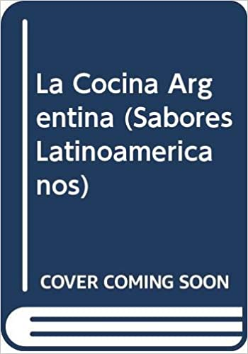 La Cocina Argentina (Sabores Latinoamericanos): Amazon.es ...