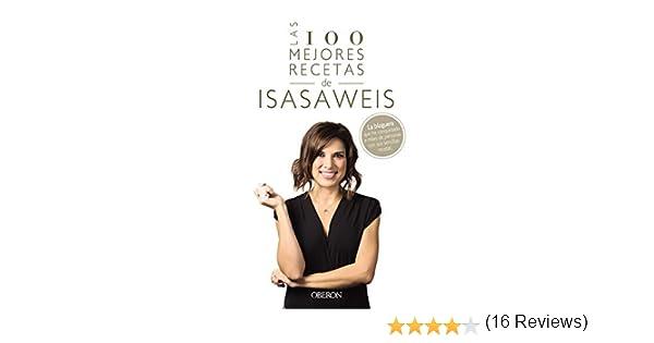 Las 100 mejores recetas de Isasaweis (Libros singulares) eBook ...