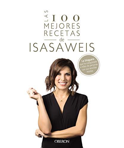 Las 100 mejores recetas de Isasaweis (Libros singula