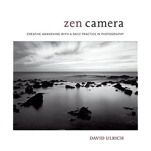 - 41DnCcvKdVL - Zen Camera: Creative Awakening with a Daily Practice in Photography
