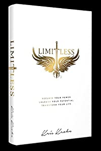 Limitless: Reclaim Your Power, Unleash Your Potential, Transform Your Life by Kris Krohn ebook deal