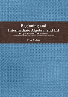 Beginning and Intermediate Algebra; 2nd Ed, Wallace, Tyler
