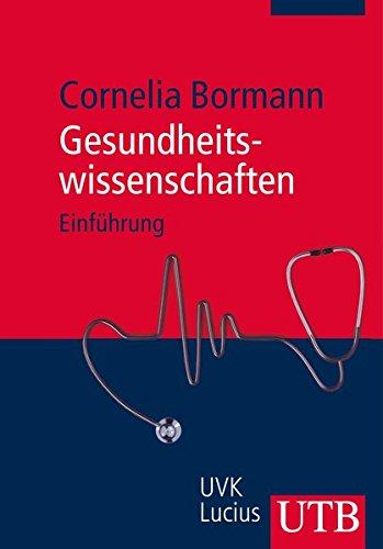 Gesundheitswissenschaften: Einführung
