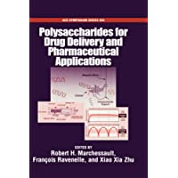 Polysaccharides for Drug Delivery and Pharmaceutical Applications (ACS Symposium Series)