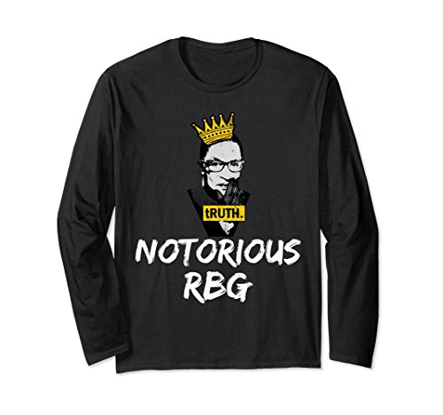 Unisex Notorious Ruth Bader Ginsburg Longsleeve T-Shirt Gift Large (Ruth Ginsburg Halloween)