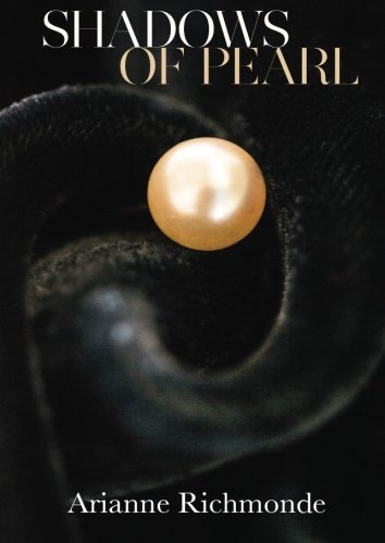Shadows of Pearl (The Pearl Series) (Volume 2)