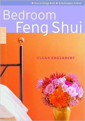 Bedroom Feng Shui Das Richtige Bett Erholsamer Schlaf Clear