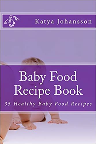 Buy baby food recipe book 35 healthy baby food recipes book buy baby food recipe book 35 healthy baby food recipes book online at low prices in india baby food recipe book 35 healthy baby food recipes reviews forumfinder Choice Image