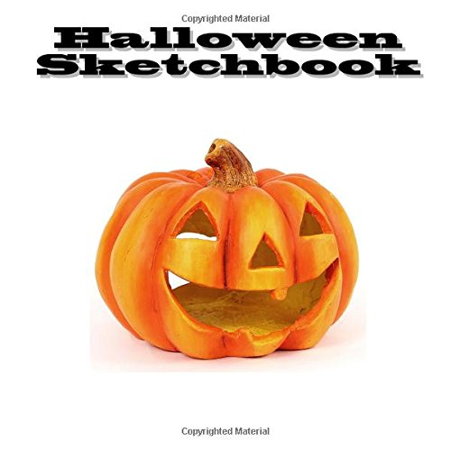 Halloween Sketchbook: Blank Pumpkins to Draw Jack O Lantern -