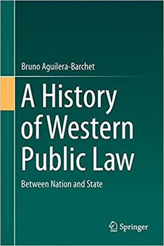 A History Of Western Public Law: Between Nation And State por Bruno Aguilera-barchet epub
