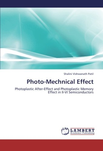 Photo-Mechnical Effect: Photoplastic After-Effect and Photoplastic Memory Effect in II-VI Semiconductors