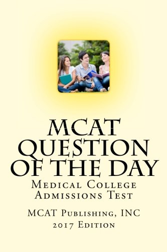 MCAT Question of the Day: 180 Days to MCAT Success