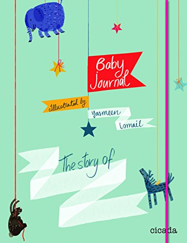 Baby Journal: The Story of...