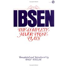 Ibsen:  The Complete Major Prose Plays