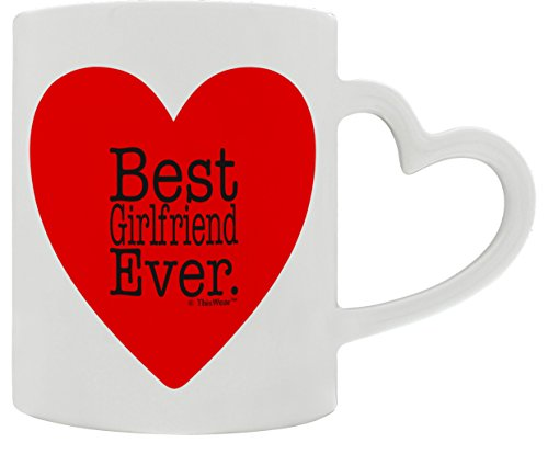 Anniversary Gifts for Girlfriend Best Girlfriend Ever Valentines Day Heart Handle Gift Coffee Mug Tea Cup White