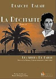 Book's Cover ofLa Récitante Camus retrouvé Nice et la Drôme 1940-1944