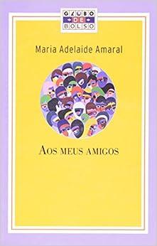 Book Aos Meus Amigos (Em Portuguese do Brasil)