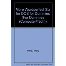 More Wordperfect Six for DOS for Dummies