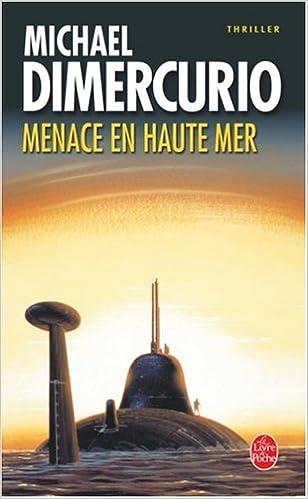 Menace en haute mer - Dimercurio Michael