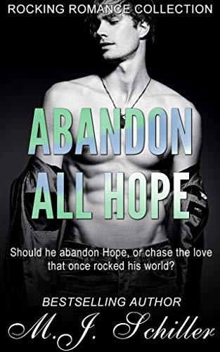 Book: Abandon All Hope by M.J. Schiller