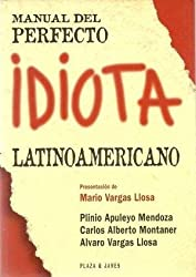 Manual del perfecto idiota latinoamericano-- y español (Spanish Edition)