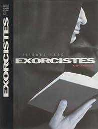Exorcistes par Isidore Froc