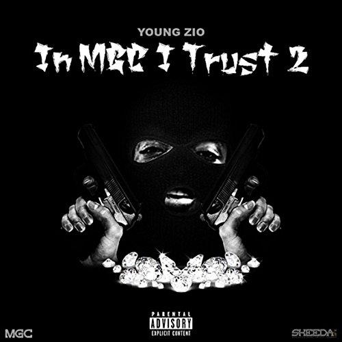 In Mgc I Trust 2 [Explicit]