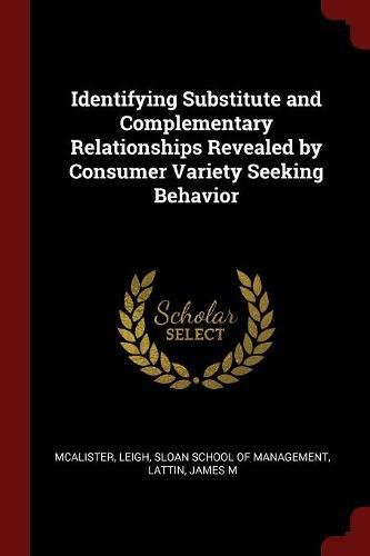 Identifying Substitute and Complementary Relationships Revealed by Consumer Variety Seeking Behavior PDF
