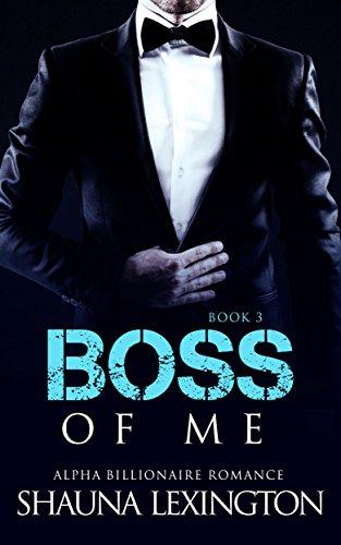 romance-an-alpha-billionaire-romance-boss-of-me-book-three-billionaire-romance-series-3