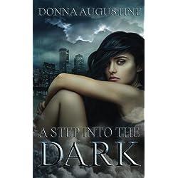 A Step into the Dark (Ollie Wit) (Volume 1)