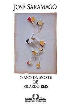 O ano da morte de Ricardo Reis por [Saramago, José]