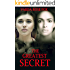 THE GREATEST SECRET (Based on true stories Book 3)