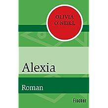 Alexia: Roman (German Edition)