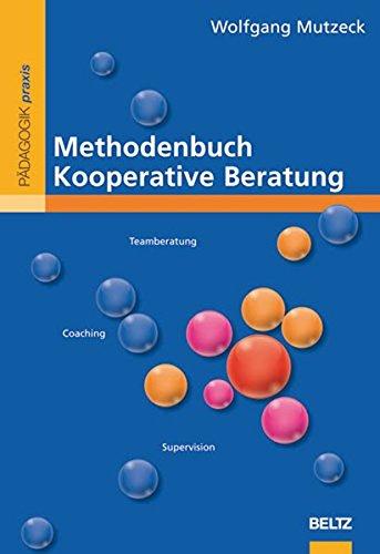 Methodenbuch Kooperative Beratung (Beltz Praxis)