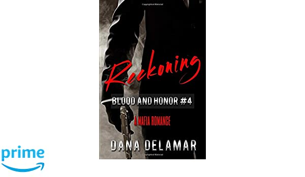 Reckoning: Blood and Honor Series Book 4: Volume 4: Amazon ...