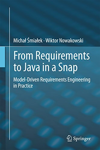 Download From Requirements to Java in a Snap: Model-Driven Requirements Engineering in Practice Pdf