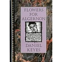 Flowers for Algernon Publisher: Houghton Mifflin Harcourt