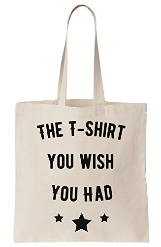 The T-Shirt You Wish You Had Funny Canvas Tote Bag