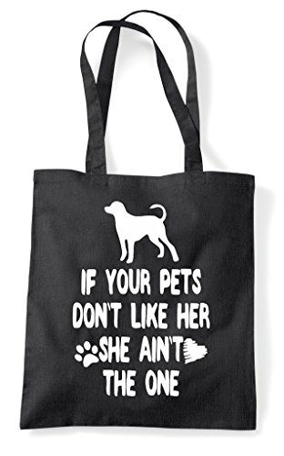 Her Lover Dog The Your Shopper Funny Person She If Ain't Bag Don't Animal Black One Pets Like Tote UpccnqI7