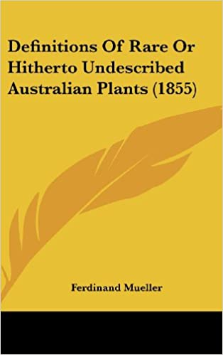 Book Definitions of Rare or Hitherto Undescribed Australian Plants (1855)